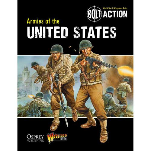Bolt Action: Armies of the United States (Softcover)
