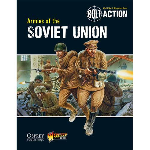 Bolt Action: Armies of the Soviet Union (Softcover)