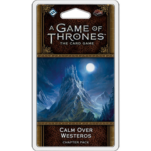 A Game of Thrones LCG (2nd Edition): Calm Over Westeros Chapter Pack