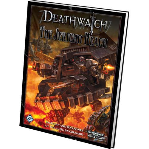 Warhammer 40k RPG: Deathwatch - The Jericho Reach