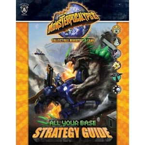 Monsterpocalypse Series 3: All Your Base Strategy Guide