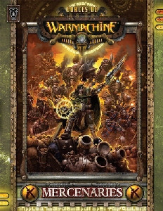 Forces of Warmachine: Mercenary Book (Softcover)
