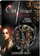 Cutthroat Caverns: Tombs and Tomes Expansion