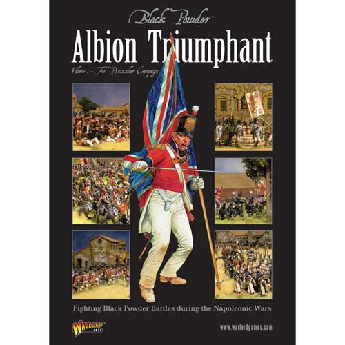 Black Powder: Albion Triumphant Vol 1 - The Peninsular Campaign
