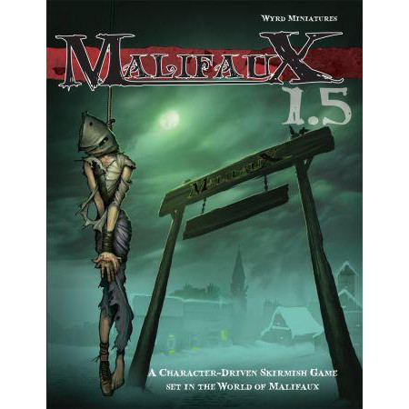 Malifaux 1.5: Core Rulebook