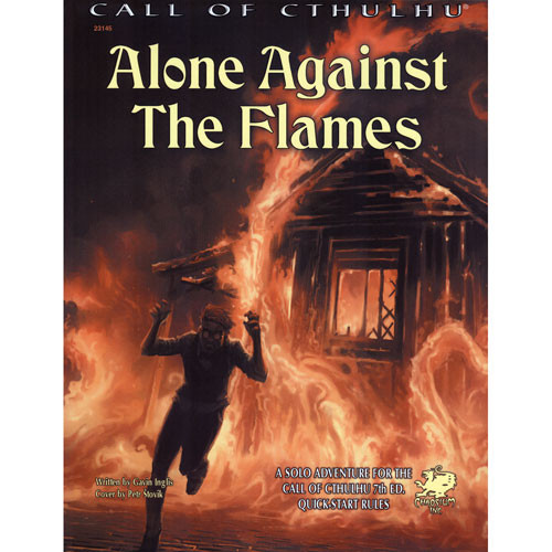 Call of Cthulhu 7E RPG: Alone Against the Flames