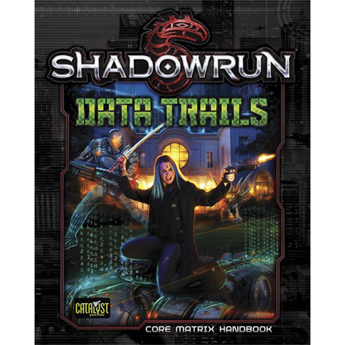 Shadowrun 5th Edition RPG: Data Trails