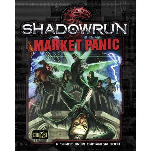 Shadowrun 5th Edition RPG: Market Panic (Hardcover)