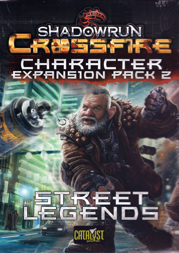 Shadowrun Crossfire: Character Expansion Pack 2 - Street Legend