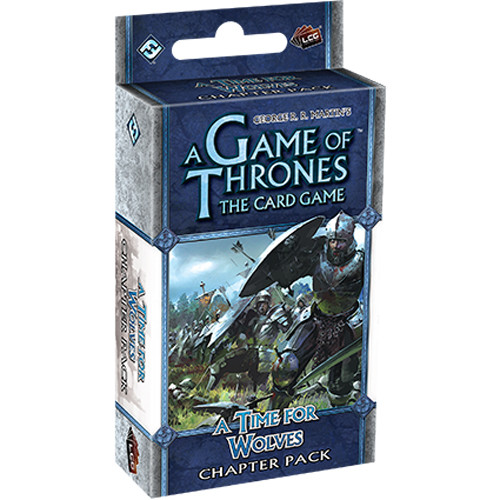 A Game of Thrones LCG - A Time for Wolves Chapter Pack