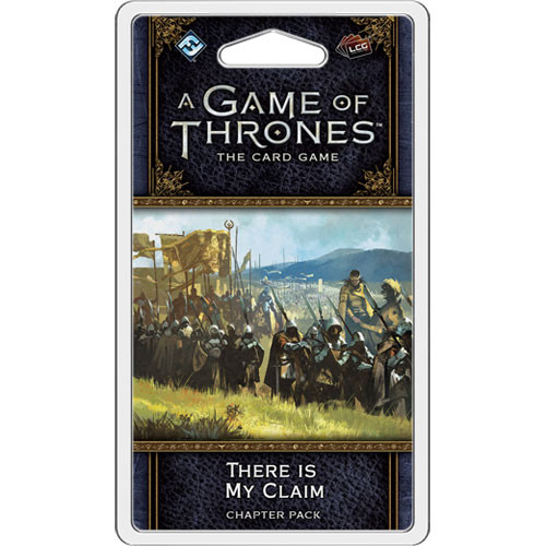 A Game of Thrones LCG (2nd Edition): There is My Claim Chapter Pack