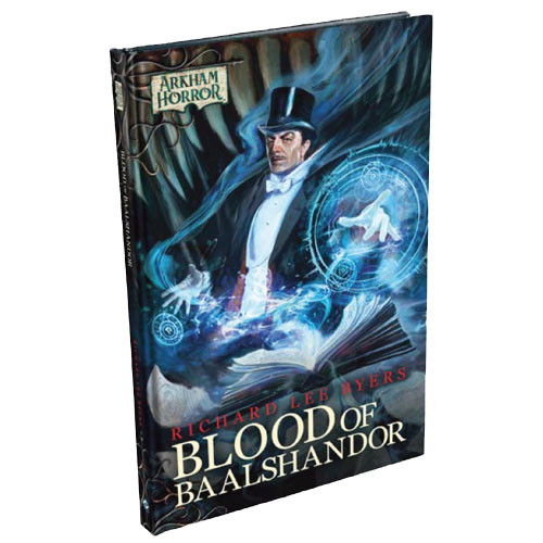 Arkham Horror Novella: The Blood of Baalshandor (Hardcover)