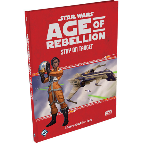 Star Wars: Age of Rebellion RPG - Stay on Target