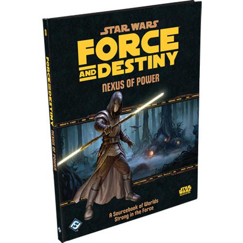 Star Wars: Force and Destiny RPG - Nexus of Power Sourcebook