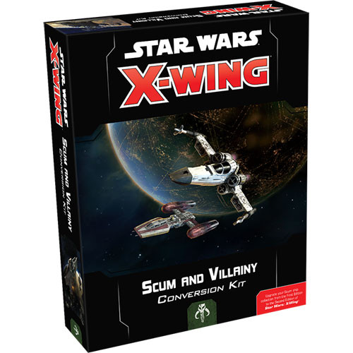 Star Wars X Wing (2nd Edition): Scum & Villainy Conversion