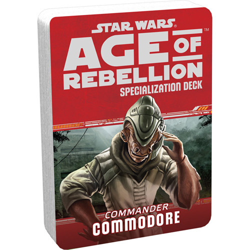 Star Wars: Age of Rebellion RPG - Specialization Deck: Commodore
