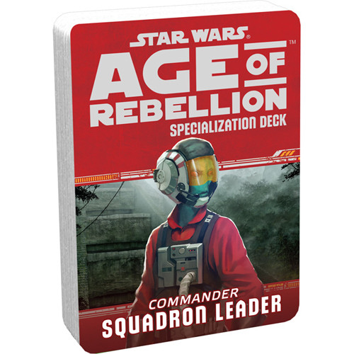 Star Wars: Age of Rebellion RPG - Specialization Deck: Squadron Leader