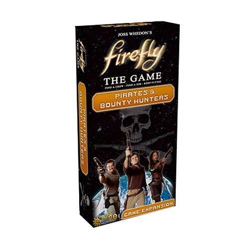 Firefly: Pirates and Bounty Hunters Expansion