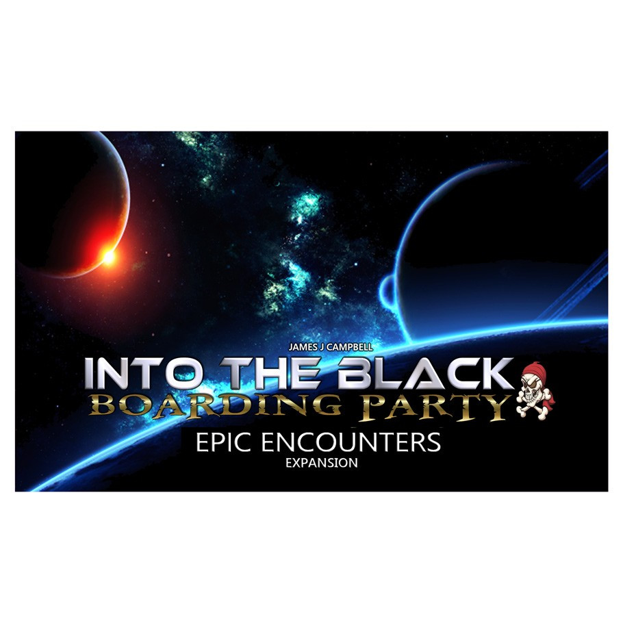 Into the Black: Boarding Party - Epic Encounters Expansion