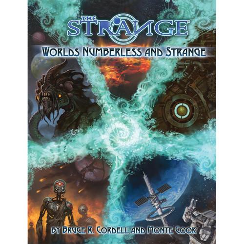 The Strange RPG: Worlds Numberless & Strange (Hardcover)