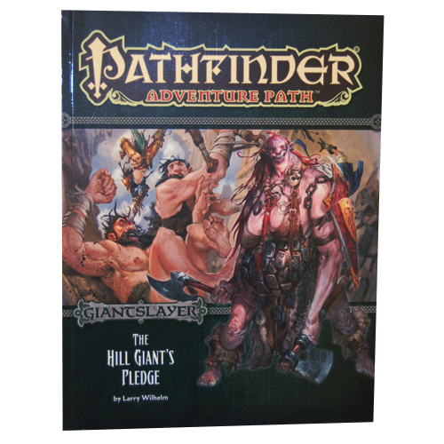 Pathfinder RPG: Adventure Path - The Hill Giant's Pledge