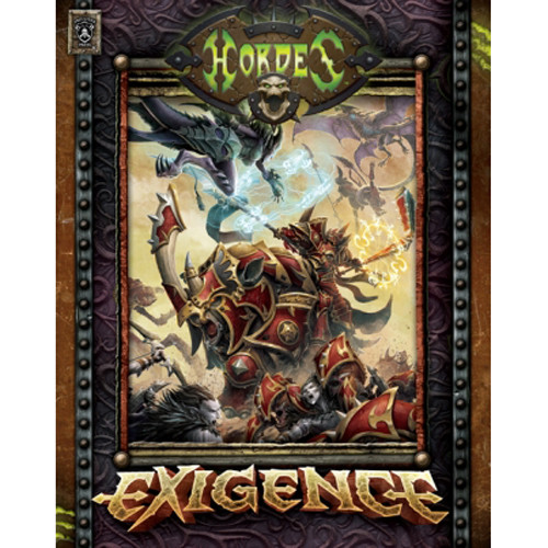 Hordes: Exigence (Hardcover)
