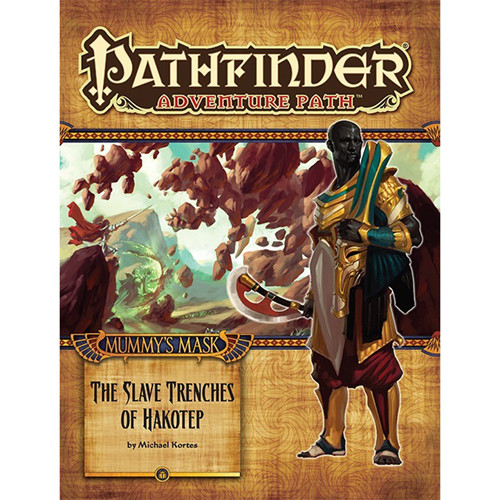 Pathfinder RPG: Adventure Path - The Slave Trenches of Hakotep
