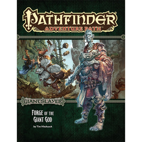 Pathfinder RPG: Adventure Path - Forge of the Giant God