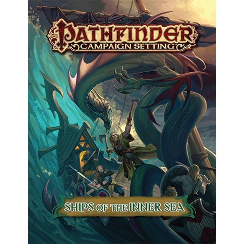 Pathfinder RPG: Campaign Setting - Ships of the Inner Sea