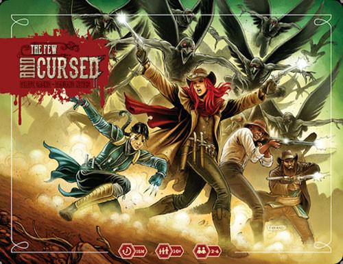 The Few & Cursed