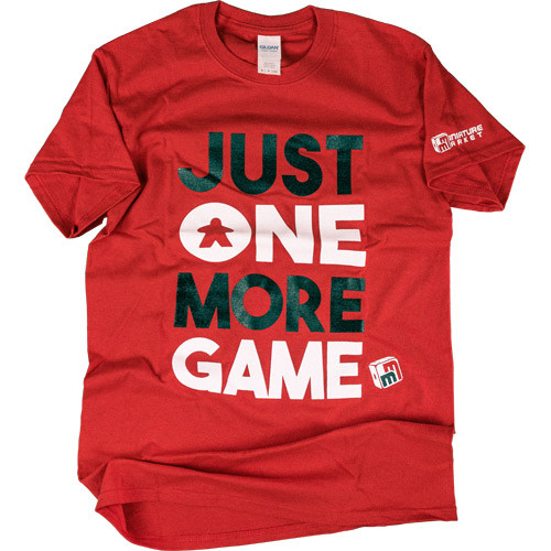 Just One More Game T-Shirt