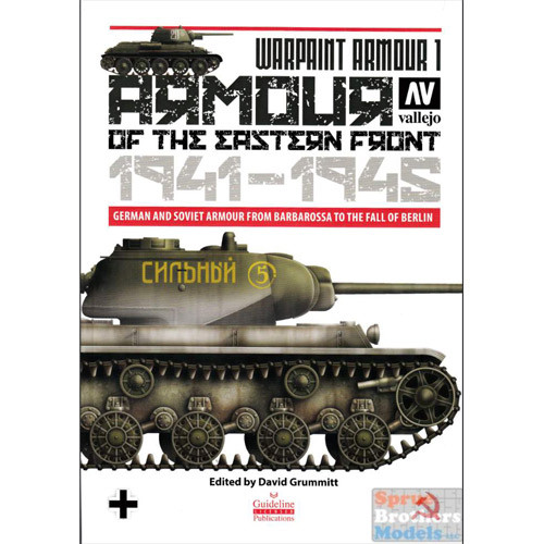 Warpaint Armour 1: Armour of the Eastern Front 1941-1945 (Softcover)
