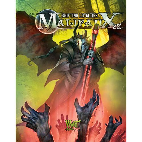 Malifaux 2E: Shifting Loyalties Rule Book
