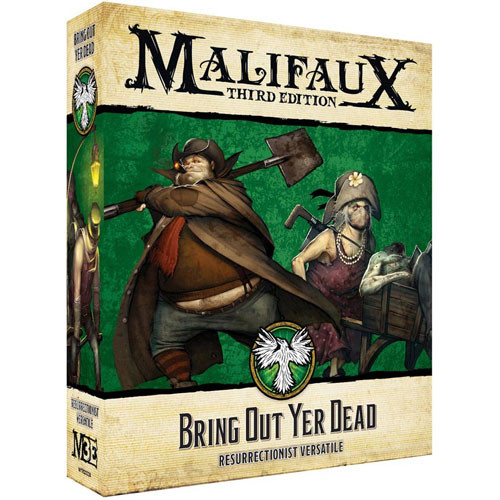 Malifaux 3E: Resurrectionists - Bring Out Yer Dead