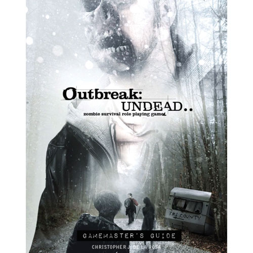 Outbreak: Undead RPG (2nd Edition) - Gamemaster's Guide (The Drop)